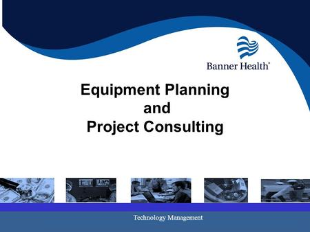 Equipment Planning and Project Consulting Technology Management.
