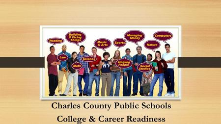 Charles County Public Schools College & Career Readiness.