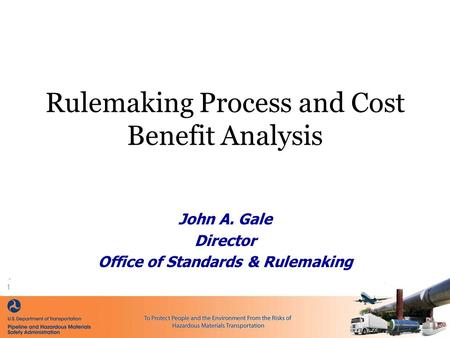 Rulemaking Process and Cost Benefit Analysis