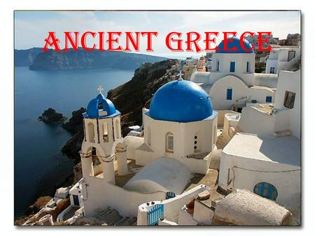 Ancient Greece. Geography of Greece Greece is very mountainous - Separated the different city-states from one another Had many peninsulas -2 main ones.