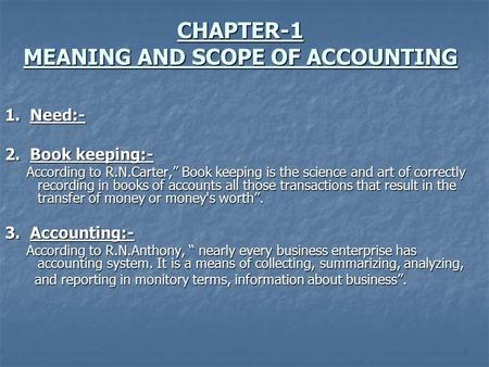 CHAPTER-1 MEANING AND SCOPE OF ACCOUNTING