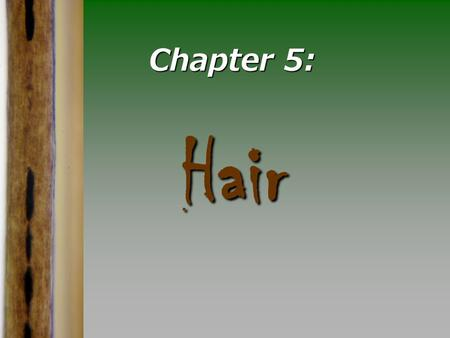Chapter 5 forensics_human_hairs_identi.htm Kendall/Hunt.