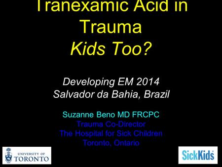 Tranexamic Acid in Trauma Kids Too?