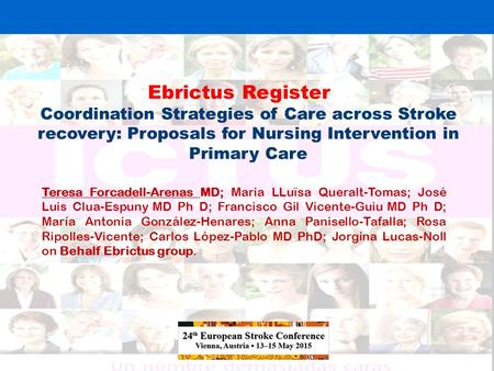 Ebrictus Register St Coordination Strategies of Care across Stroke recovery: Proposals for Nursing Intervention in Primary Care Teresa Forcadell-Arenas.