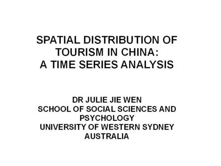 Issues to Be Covered in This Presentation Tourism in China: overview Dominance of the coastal areas in major tourism indicators Implications of regional.