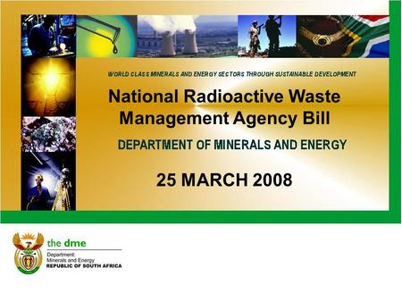 National Radioactive Waste Management Agency Bill 25 MARCH 2008.