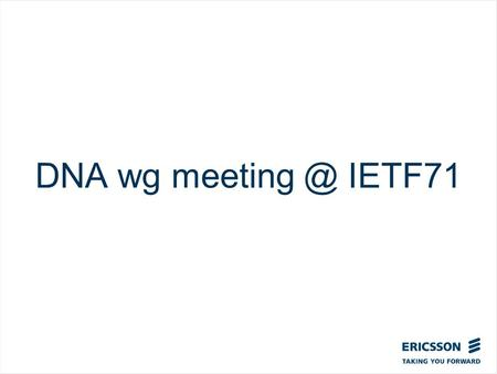 Slide title In CAPITALS 50 pt Slide subtitle 32 pt DNA wg IETF71.