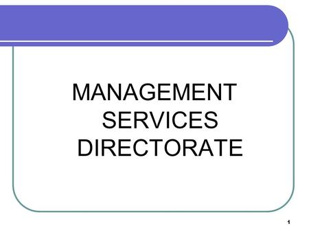 1 MANAGEMENT SERVICES DIRECTORATE. 2 Appointments to Group 'A' on Indian Railways 8 organized Group 'A' services IRSE, IRSEE, IRSME, IRSSE, IRSS IRTS,
