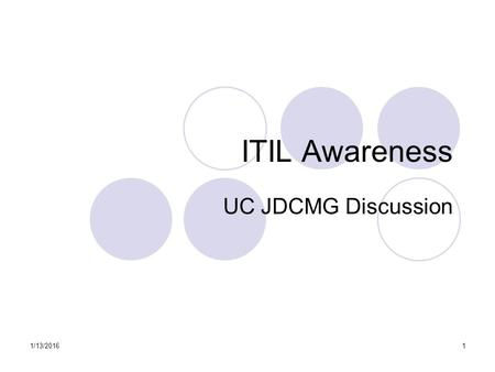 ITIL Awareness UC JDCMG Discussion 4/26/2017.