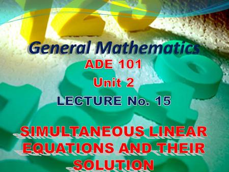 Understand the system of simultaneous linear equations. Solve the system of simultaneous linear equations involving two variables. Students and Teachers.