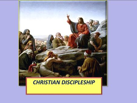"CHRISTIAN DISCIPLESHIP. You Must Be Born Again! Just then a man came up to Jesus and asked, ""Teacher, what good thing must I do to get eternal life?"""