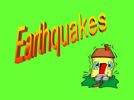 How Earthquakes work Investigating Earthquakes--San Francisco.