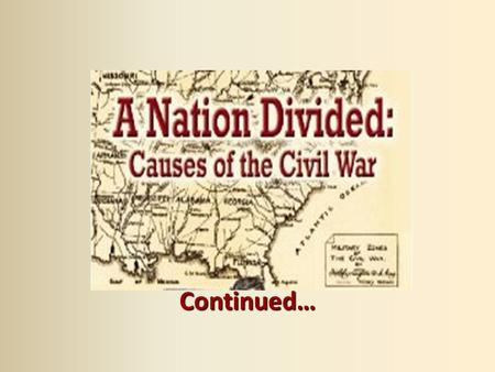 The Civil War. States Rights vs Federal Rights States ...