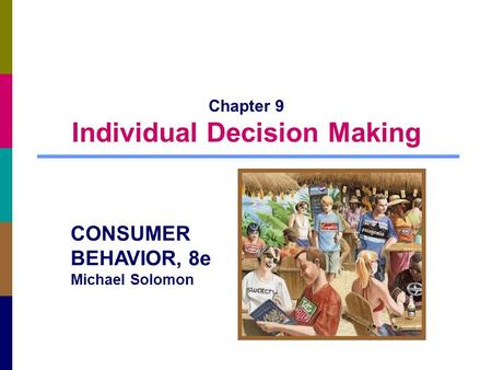 Chapter 9 Individual Decision Making