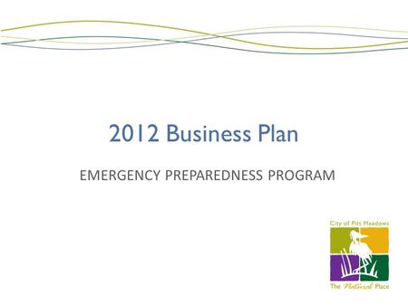 2012 Business Plan EMERGENCY PREPAREDNESS PROGRAM.