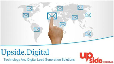 Upside.Digital Technology And Digital Lead Generation Solutions.