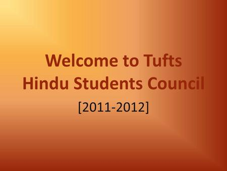 Welcome to Tufts Hindu Students Council [2011-2012]