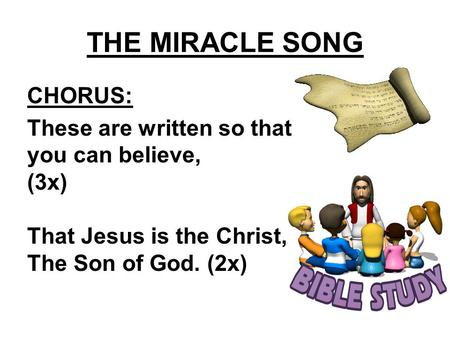 THE MIRACLE SONG CHORUS: