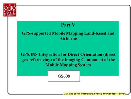 GPS-supported Mobile Mapping Land-based and Airborne
