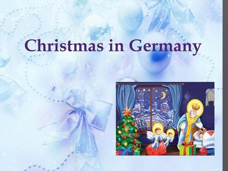 Christmas in Germany. Advent 4 weeks before Christmas: the first pre-Christmas service. Children sing songs, show performances and light the first Advent.