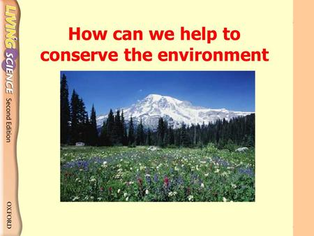 How can we help to conserve the environment