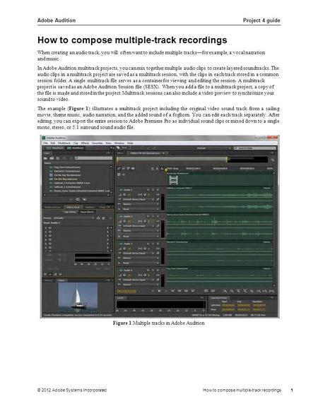Adobe AuditionProject 4 guide © 2012 Adobe Systems IncorporatedHow to compose multiple-track recordings1 When creating an audio track, you will often want.