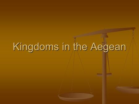 Kingdoms in the Aegean. Civilizations spread out New technology – ex. Plow New technology – ex. Plow Adventurous Adventurous.