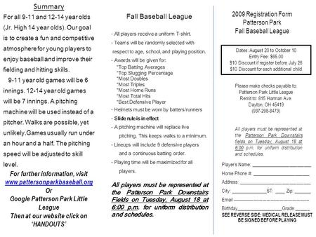 Summary For all 9-11 and 12-14 year olds (Jr. High 14 year olds). Our goal is to create a fun and competitive atmosphere for young players to enjoy baseball.