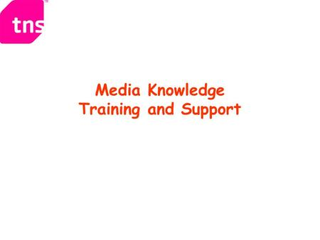 Media Knowledge Training and Support
