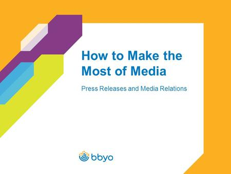 How to Make the Most of Media Press Releases and Media Relations.