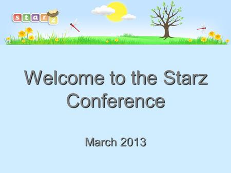 Welcome to the Starz Conference March 2013. New proposals for Computing PoS How will you ensure you provide a child's legal entitlement if the new proposal.
