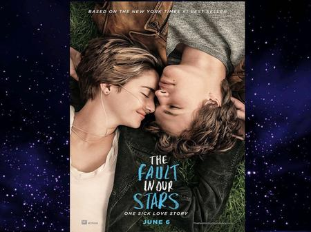 The Fault in our Stars This film was created by Josh Boone. It was a great success and a New York Times best-seller. The main actors are Hazel Grace Lancaster.