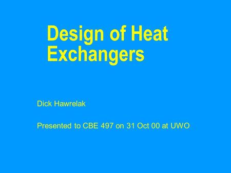 Design of Heat Exchangers