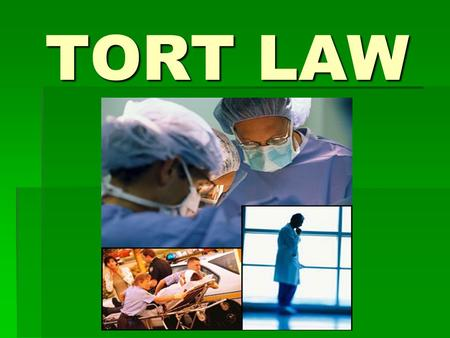 TORT LAW. DUTY The legal obligation to perform …as dictated by condition of employment or statute.