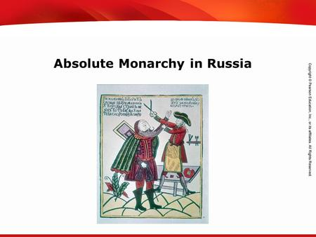 TEKS 8C: Calculate percent composition and empirical and molecular formulas. Absolute Monarchy in Russia.