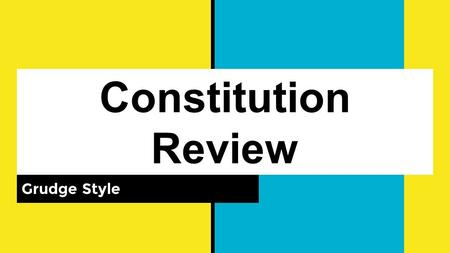 Constitution Review Grudge Style. This was the governing document after the American Revolution?