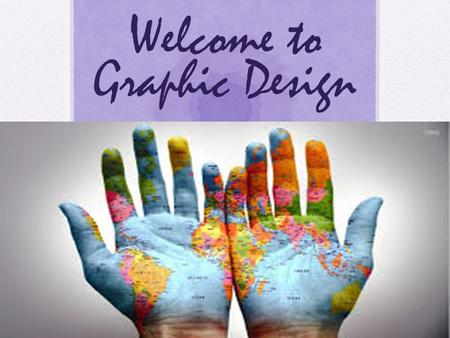 Welcome to Graphic Design. My name is Ms. Masihi pronounced masseehee My Credentials  I have been teaching Computer related subjects since the year 2000.