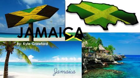 JAMAICA By: Kyle Crawford. MAP CHARTS & GRAPHS HUMAN & PHYSICAL FEATURES Jamaica and the United States of America have very different human and physical.