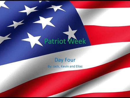Patriot Week Day Four By: Jack, Kevin and Elias. Intro In this presentation you will learn about gender equality. It gives equal rights to woman and men.
