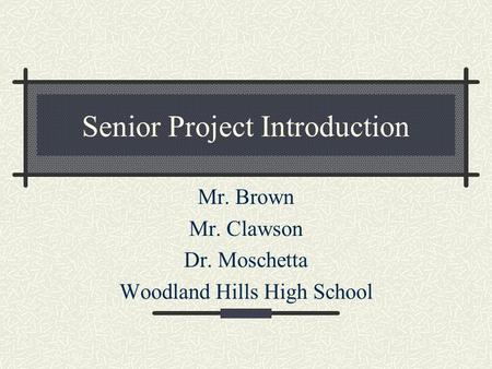 Senior Project Introduction