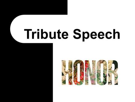 Tribute Speech.