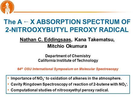 The A ← X ABSORPTION SPECTRUM OF 2-NITROOXYBUTYL PEROXY RADICAL
