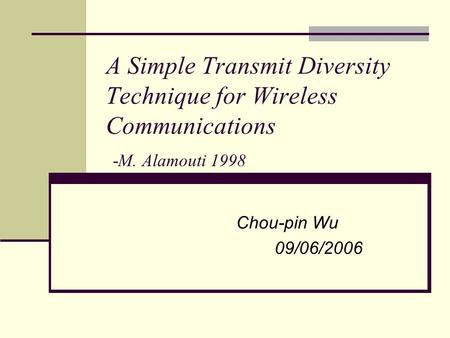 A Simple Transmit Diversity Technique for Wireless Communications -M