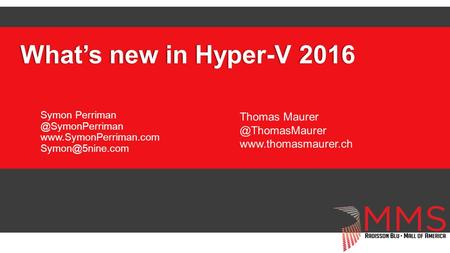 What's new in Hyper-V 2016 Thomas