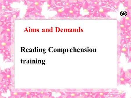 Aims and Demands Reading Comprehension training. What would you do if you get lost in the fog? Step 1 Discussion.