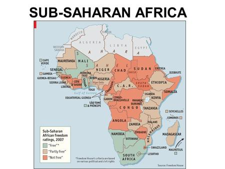 "SUB-SAHARAN AFRICA. THE BASICS OF SUB-SAHARAN AFRICA Forty-nine distinct ""nations"" (15 of which are landlocked): Irredentism, separatism, & nationalism."