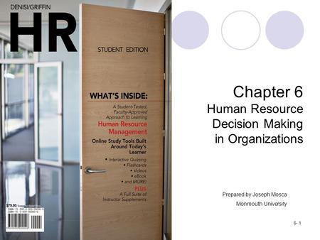 decision making and human resource department It's safe to say that hr departments strive not just for the right result but ultimately,  the most defensible outcomes that best mitigate risk.