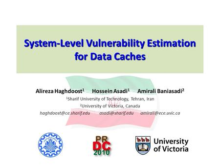 1 System-Level Vulnerability Estimation for Data Caches.