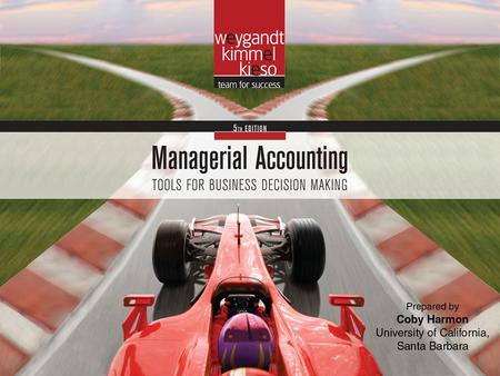 Appendix A- 1. Appendix A- 2 Time Value of Money Managerial Accounting Fifth Edition Weygandt Kimmel Kieso.