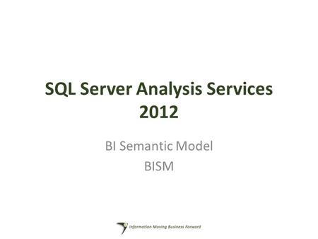 SQL Server Analysis Services 2012 BI Semantic Model BISM.